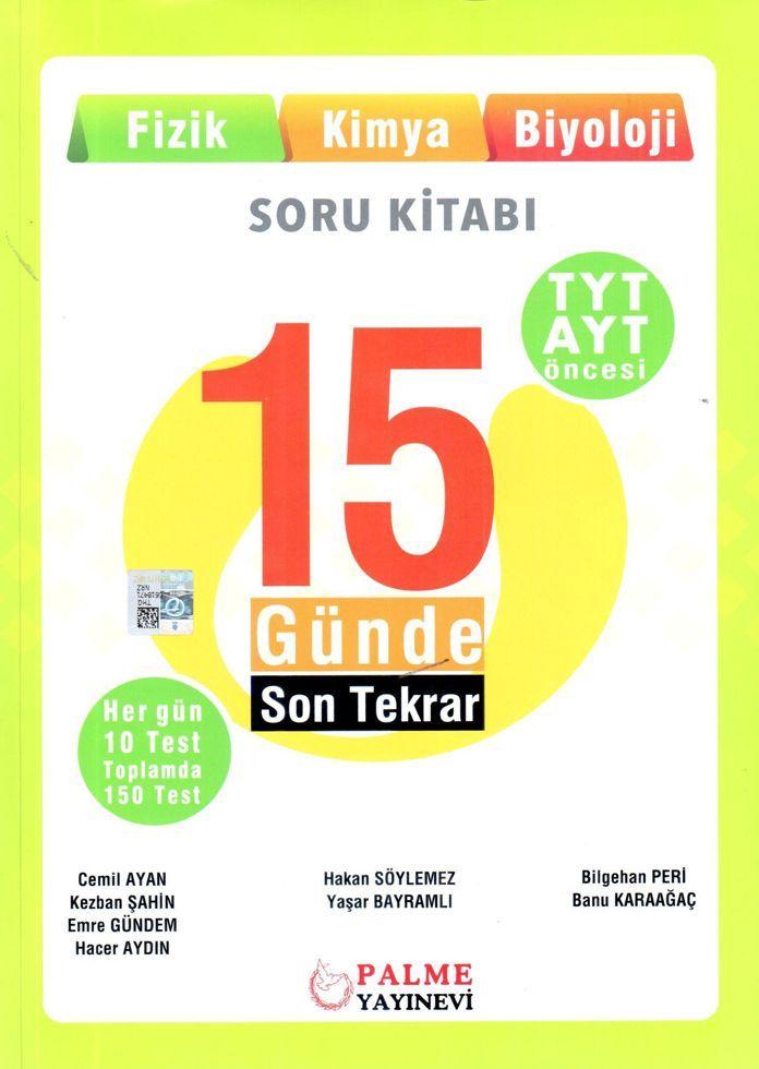Palme Yayınları TYT AYT Öncesi Fizik Kimya Biyoloji 15 Günde Son Tekrar Soru Kitabı