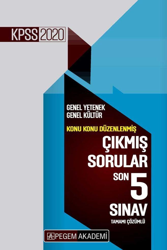 Pegem Yayınları 2020 KPSS Genel Yetenek Genel Kültür Konu Konu Düzenlenmiş Son 5 Sınav Çıkmış Sorular