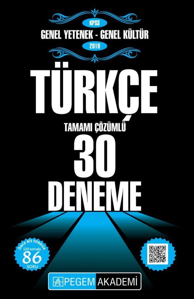 Pegem Yayınları 2019 KPSS Genel Yetenek Genel Kültür Türkçe Tamamı Çözümlü 30 Deneme