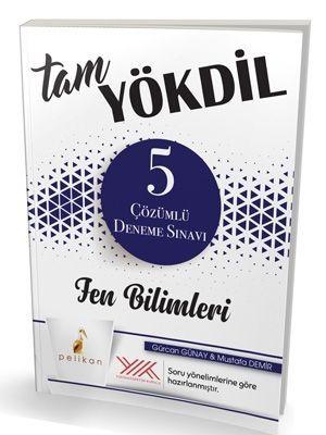 Pelikan Yayınları YÖKDİL Fen Bilimleri 5 Çözümlü Deneme Sınavı