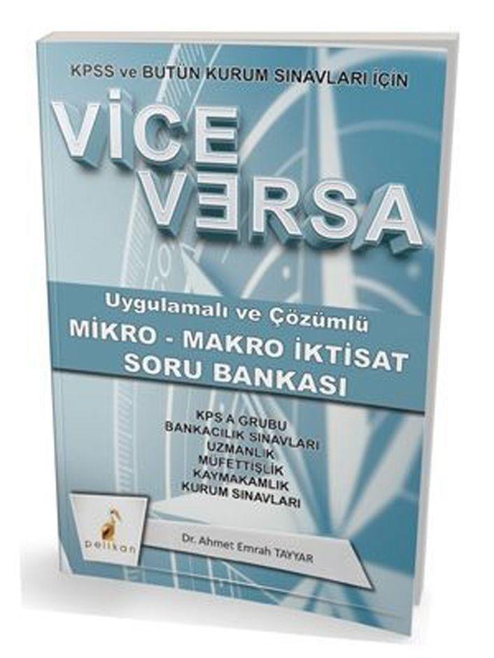 Pelikan Yayınları Vice Versa Uygulamalı ve Çözümlü Mikro Makro İktisat Soru Bankası