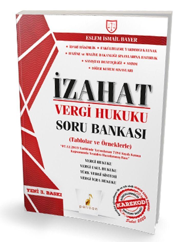Pelikan Yayınları İzahat Vergi Hukuku Konu Özetli Çözümlü Soru Bankası Tablolar ve Örneklerle