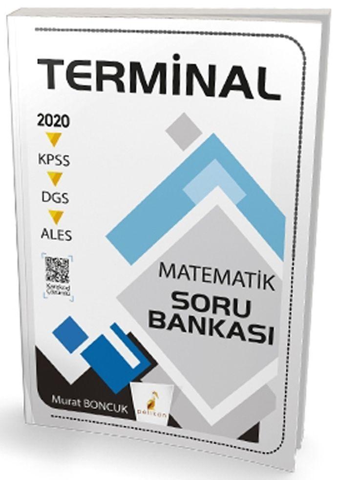 Pelikan Yayınları 2020 KPSS DGS ALES Terminal Matematik Dijital Çözümlü Soru Bankası