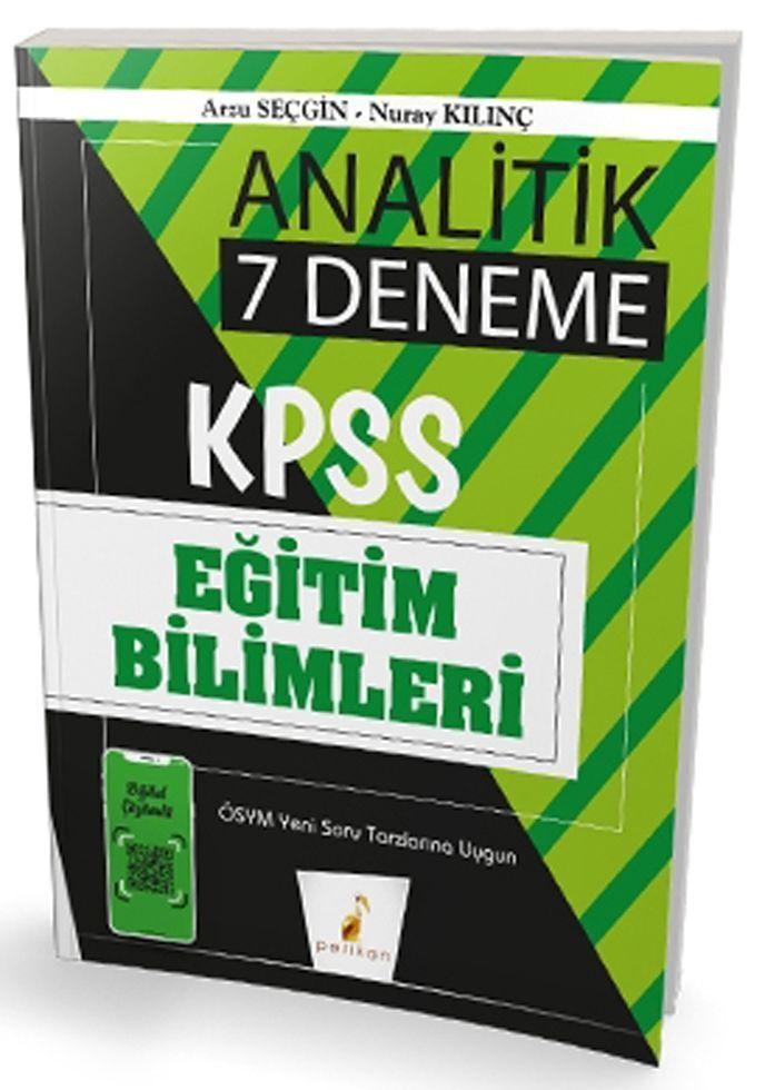 Pelikan Yayınları KPSS Eğitim Bilimleri Analitik Dijital Çözümlü 7 Deneme Sınavı