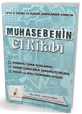 Pelikan Yayınları KPSS A Grubu ve Kurum Sınavlarına Yönelik Muhasebenin El Kitabı
