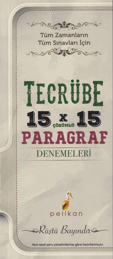 Pelikan Yayınları 15x15 Çözümlü Paragraf Denemeleri