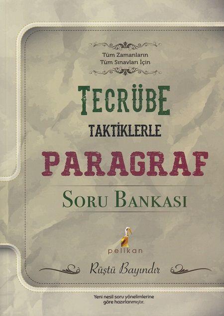 Pelikan Yayınları Tecrübe Taktiklerle Paragraf  Soru Bankası