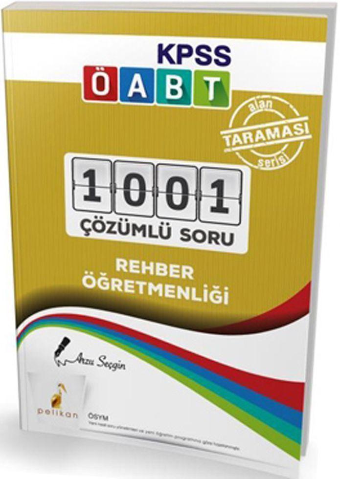 Pelikan Yayınları KPSS ÖABT Rehber Öğretmenliği 1001 Çözümlü