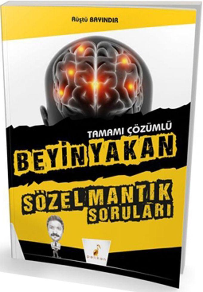 Pelikan Yayınları Sözel Mantık Beyin Yakan Soruları