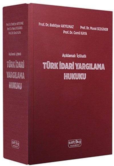 Savaş Yayınları Açıklamalı İçtihatlı Türk İdari Yargılama Hukuku