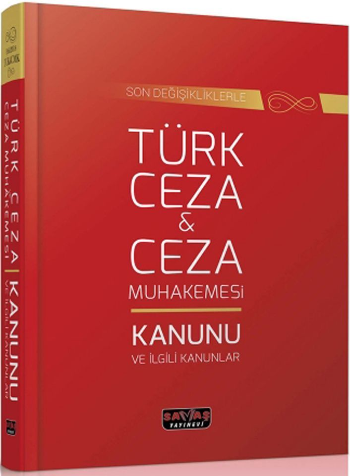 Savaş Yayınları Türk Ceza ve Ceza Muhakemesi Kanunu ve İlgili Kanunlar