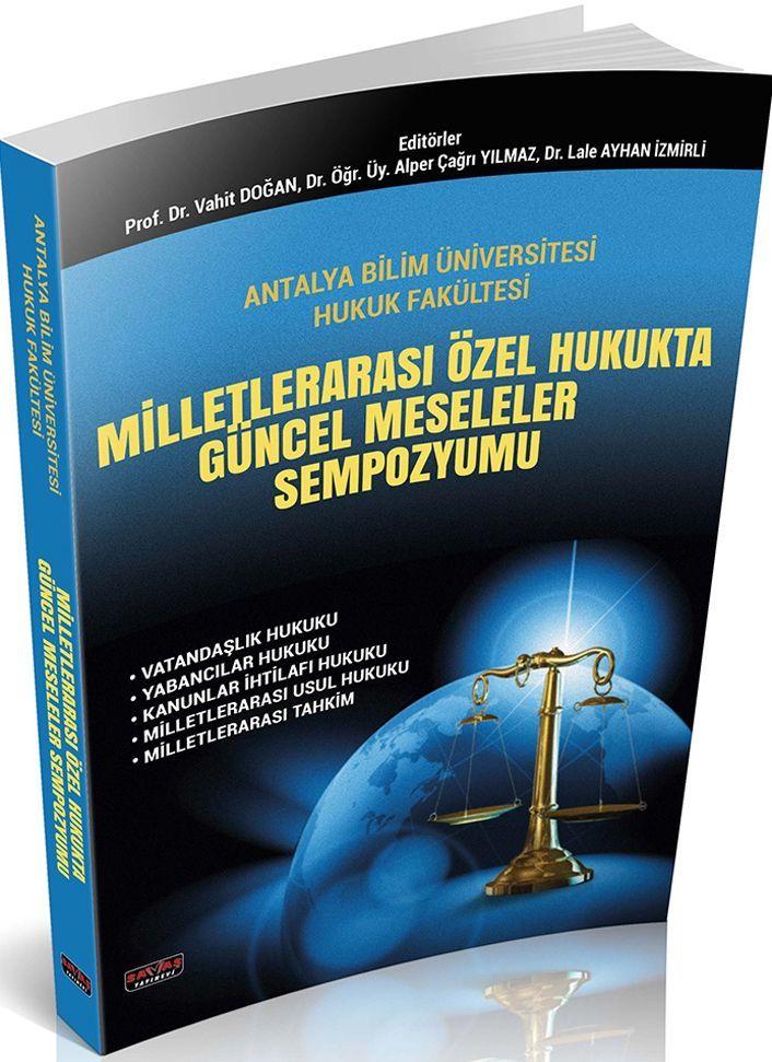 Savaş Yayınları Milletlerarası Özel Hukukta Güncel Meseleler Sempozyumu