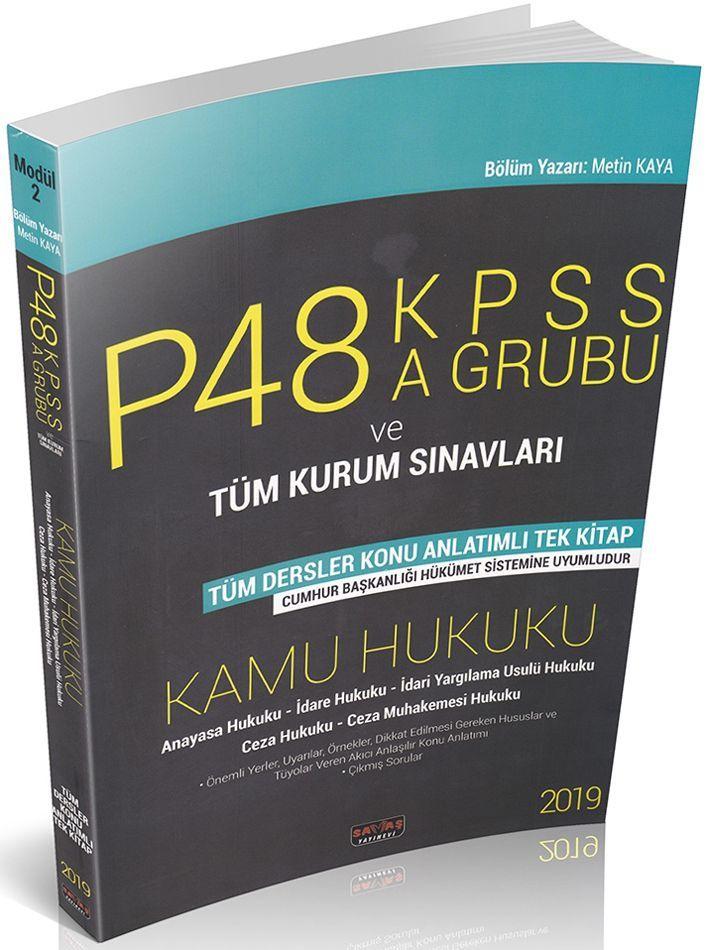 Savaş Yayınları 2019 KPSS A Grubu ve Tüm Kurum Sınavları Kamu Yönetimi Konu Anlatımlı