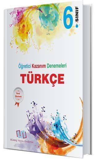 Süreç Yayın Dağıtım 6. Sınıf Türkçe Öğretici Kazanım Denemeleri