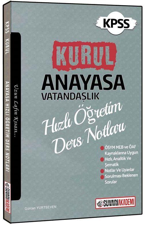 Süvari Akademi Yayınları KPSS Kurul Anayasa Vatandaşlık Hızlı Öğretim Ders Notları
