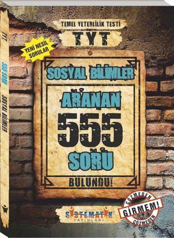 Sistematik Yayınları TYT Sosyal Bilimler 555 Aranan Soru
