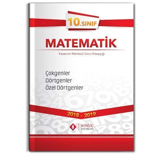Sonuç Yayınları 10. Sınıf Matematik Çokgenler Dörtgenler Özel Dörtgenler Kazanım Merkezi Soru Kitapçığı