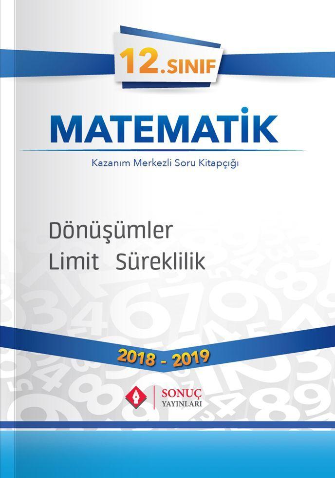 Sonuç Yayınları 12. Sınıf Matematik Dönüşümler Limit Süreklilik