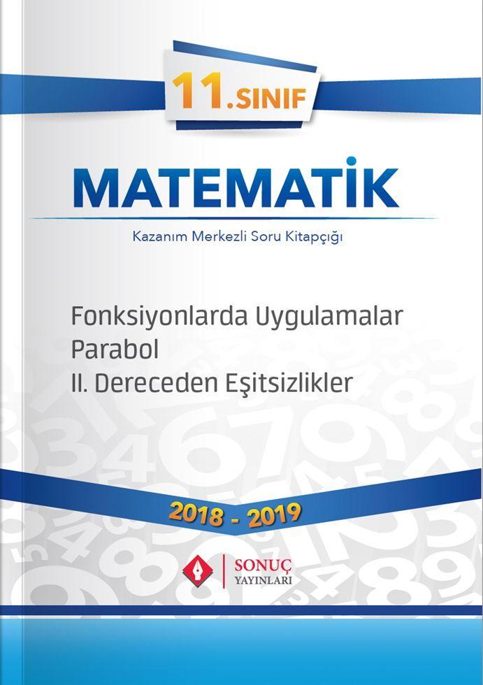 Sonuç Yayınları 11. Sınıf Matematik Fonksiyonlarda Uygulamalar Parabol II. Dereceden Eşitsizlikler