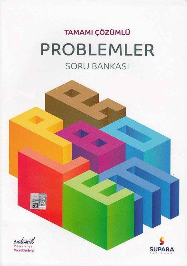 Supara Yayınları Tamamı Çözümlü Problemler Soru Bankası