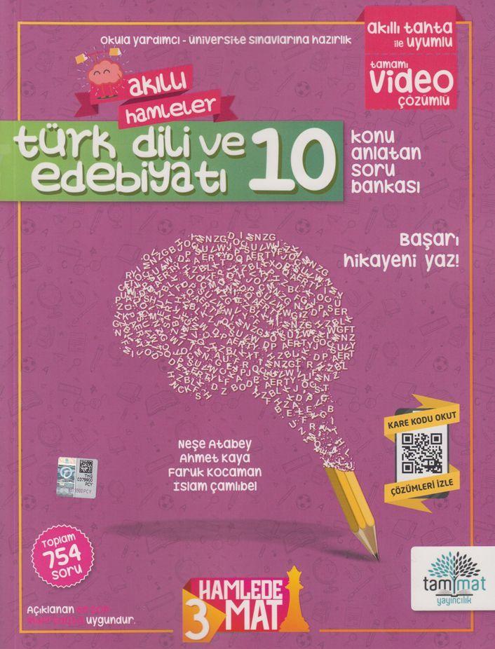 Tammat Yayıncılık 10. Sınıf Türk Dili ve Edebiyatı Akıllı Hamleler Konu Anlatan Soru Bankası