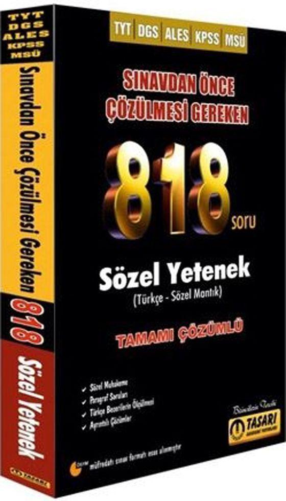 Tasarı Yayınları TYT DGS ALES KPSS MSÜ Sözel Yetenek Sınavdan Önce Çözülmesi Gereken 818 Soru