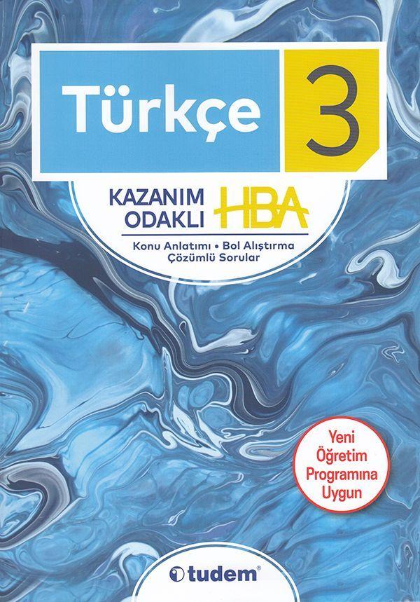 Tudem 3. Sınıf Türkçe Kazanım Odaklı HBA Konu Anlatımı Çözümlü Sorular