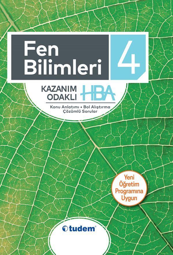 Tudem Yayınları 4. Sınıf Fen Bilimleri Kazanım Odaklı HBA Konu Anlatımı Çözümlü Sorular