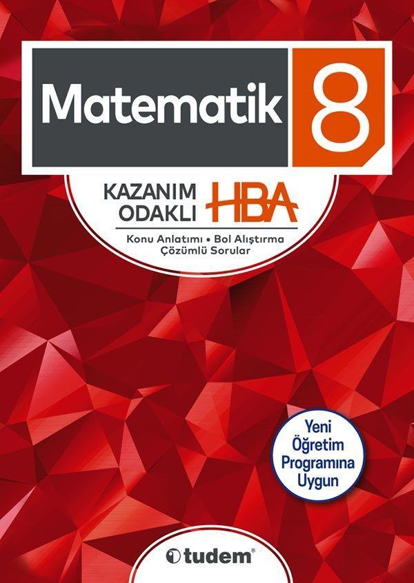 Tudem Yayınları 8. Sınıf Matematik Kazanım Odaklı HBA Konu Anlatımı Çözümlü Sorular