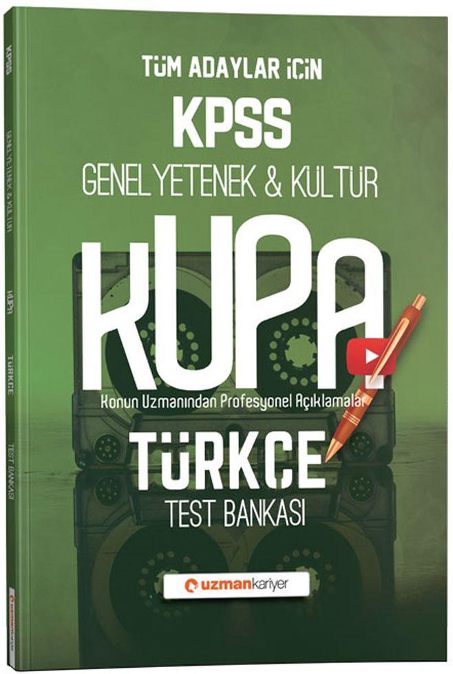 Uzman Kariyer KPSS Genel Yetenek Genel Kültür Kupa Türkçe Test Bankası