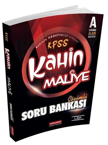 Yaklaşım Kariyer Yayınları KPSS A Kahin Maliye Çözümlü Soru Bankası