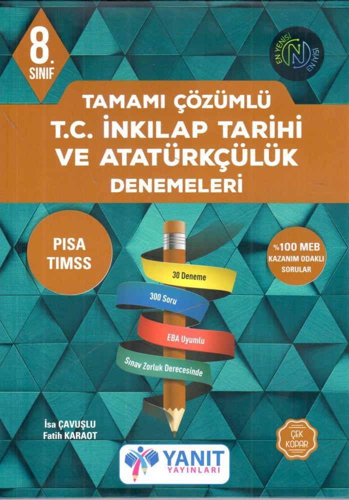 Yanıt Yayınları 8. Sınıf T.C. İnkılap Tarihi ve Atatürkçülük Denemeleri  Tamamı Çözümlü