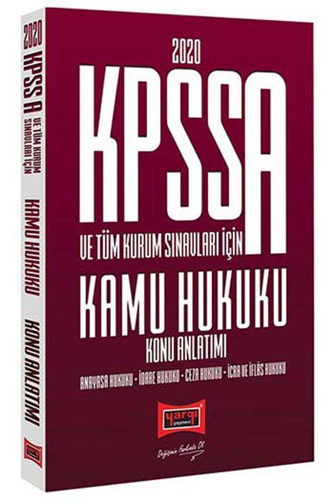 Yargı Yayınları 2020 KPSS A Grubu ve Tüm Kurum Sınavları İçin Kamu Hukuku Konu Anlatımı