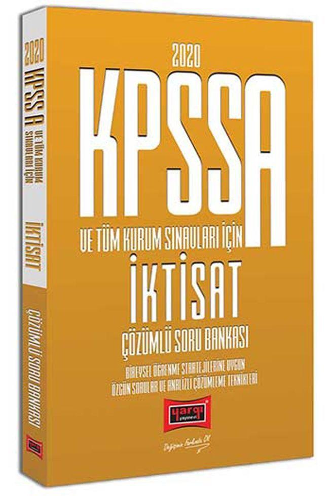 Yargı Yayınları 2020 KPSS A Grubu ve Tüm Kurum Sınavları İçin İktisat Çözümlü Soru Bankası
