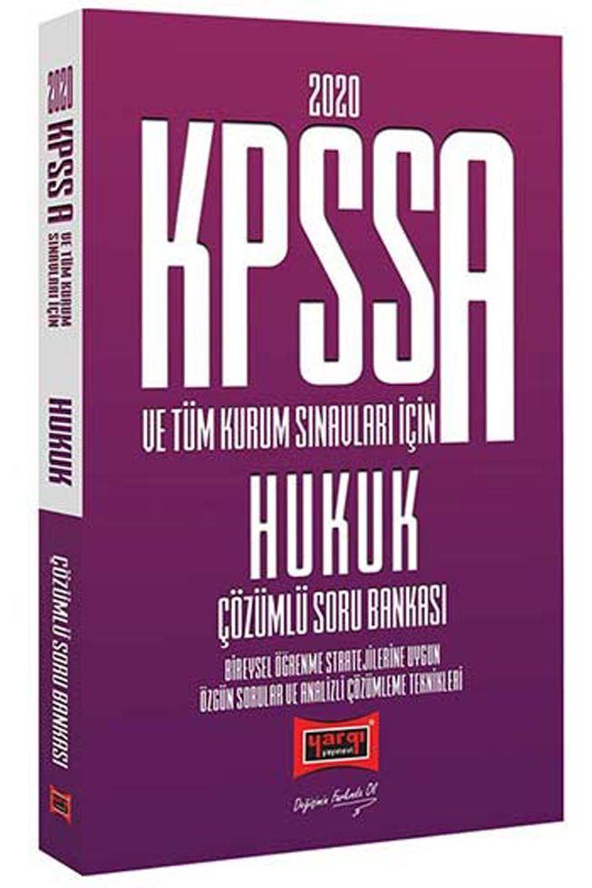 Yargı Yayınları 2020 KPSS A Grubu ve Tüm Kurum Sınavları İçin Hukuk Çözümlü Soru Bankası