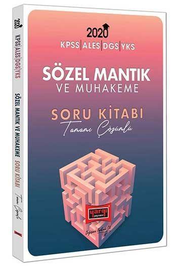Yargı Yayınları 2020 KPSS ALES DGS YKS İçin Sözel Mantık ve Muhakeme Tamamı Çözümlü Soru Kitabı