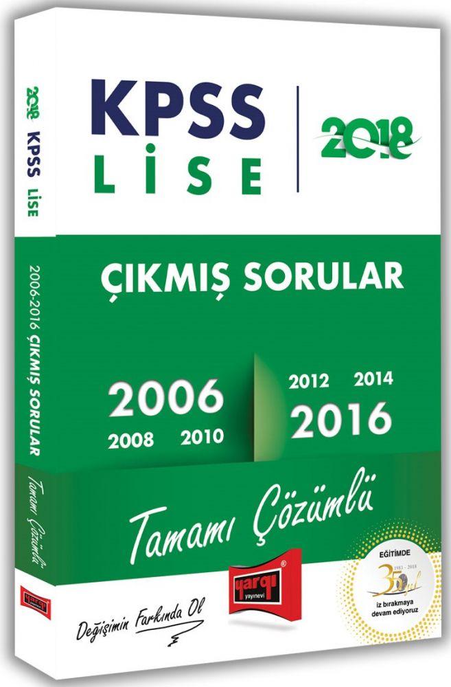 Yargı Yayınları 2018 KPSS Lise Tamamı Çözümlü 2006-2016 Çıkmış Sorular