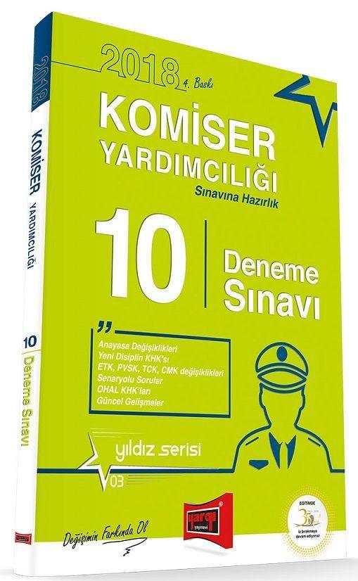 Yargı Yayınları 2018 Komiser Yardımcılığı Sınavlarına Hazırlık Yıldız 10 Deneme Sınavı 4. Baskı