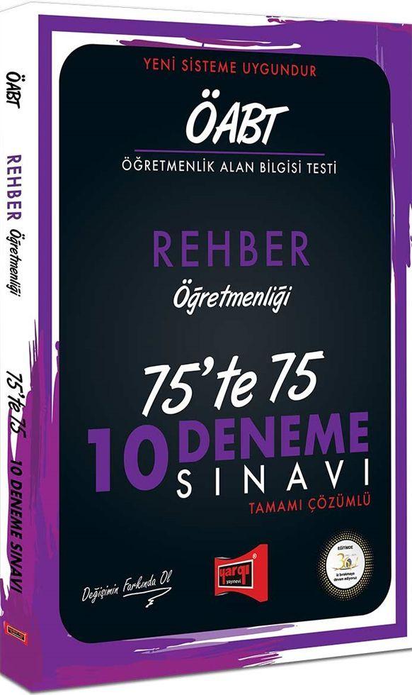 Yargı Yayınları ÖABT Rehber Öğretmenliği 75te 75 10 Deneme Sınavı
