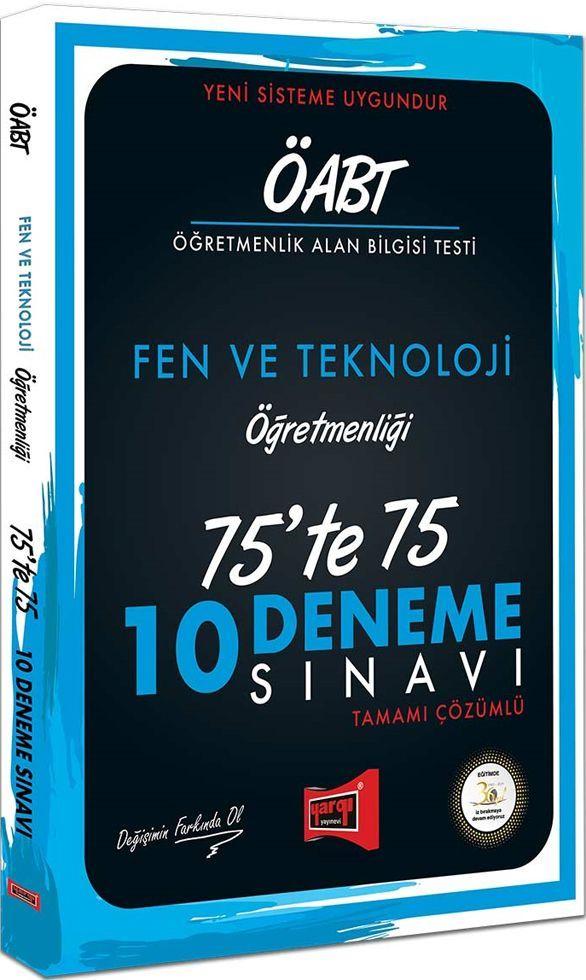 Yargı Yayınları ÖABT Fen ve Teknoloji Öğretmenliği 75te 75 10 Deneme Sınavı