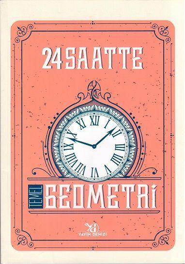 Yayın Denizi 24 Saatte Temel Geometri Soru Bankası
