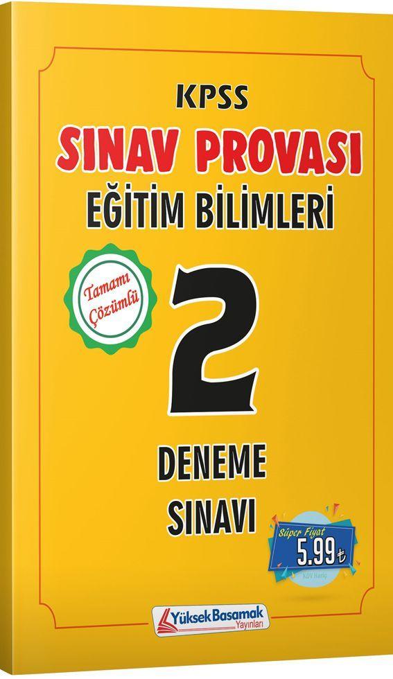 Yüksek Basamak Yayınları KPSS Eğitim Bilimleri Sınav Provası 2 Deneme Sınavı
