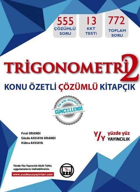 Yüzde Yüz Yayınları Trigonometri 2Konu Özetli Çözümlü Kitapçık