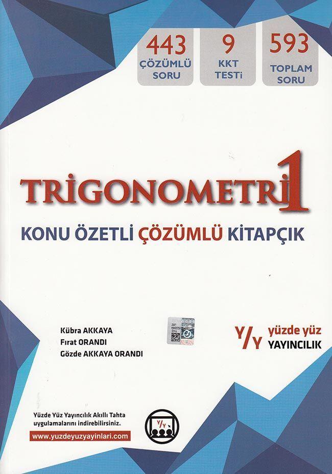 Yüzde Yüz Yayınları Trigonometri 1 Konu Özetli Çözümlü Kitapçık