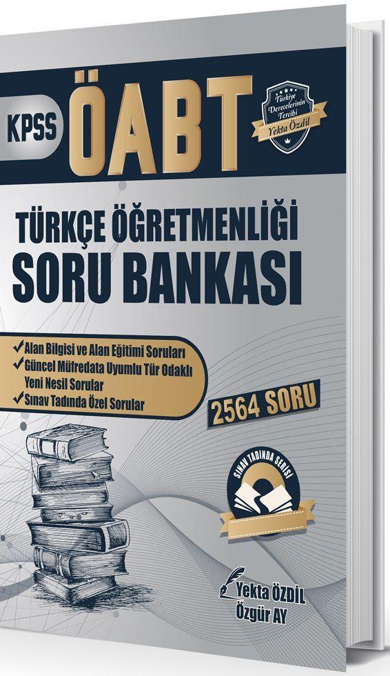 Yekta Özdil 2019 ÖABT Sınav Tadında Türkçe Öğretmenliği Soru Bankası