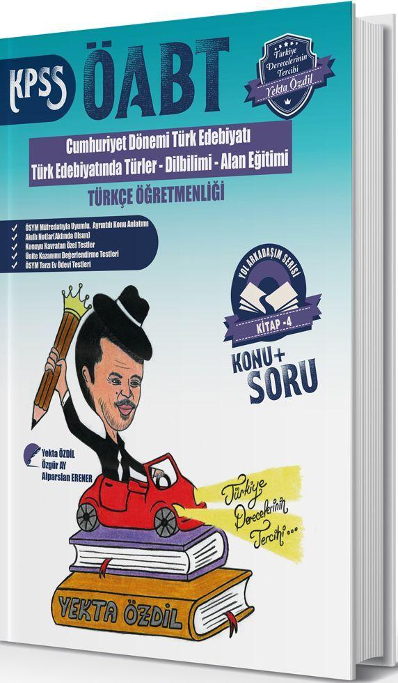Yekta Özdil 2019 ÖABT Türkçe Öğretmenliği Konu Anlatımlı Soru Bankası Yol Arkadaşım Serisi 4. Kitap