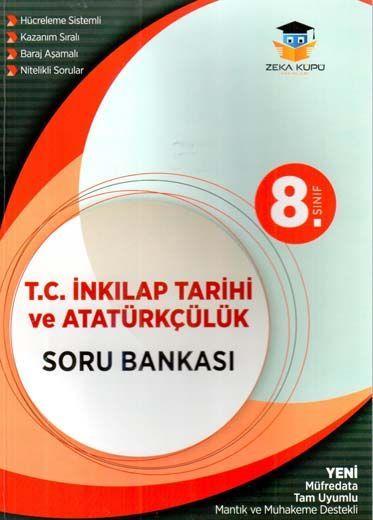 Zeka Küpü Yayınları 8. Sınıf T. C. İnkılap Tarihi ve Atatürkçülük Soru Bankası