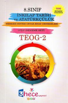 3 Hece Yayınevi 8. Sınıf TEOG 2 T.C İnkılap Tarihi ve Atatürkçülük 10 Deneme