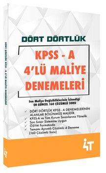 4T Yayınları KPSS A Dört Dörtlük 4lü Maliye Denemeleri