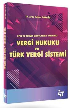 4T Yayınları Vergi Hukuku ve Türk Vergi Sistemi